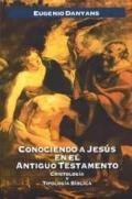 Conociendo a Jesus en el A.T.