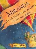 Miranda da la vuelta al mundo