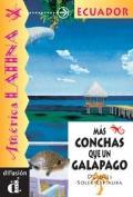 Mas Conchas Que UN Galapago: Venga a Leer: Coleccion de Lecturas Graduadas