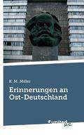Erinnerungen an Ost-Deutschland (German Edition)