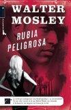 Rubia peligrosa (Spanish Edition)