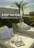 Step Outside: Urban Terraces & Balconies