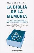 La biblia de la memoria (Books4pocket Crecimiento y Salud) (Spanish Edition)