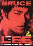 Bruce Lee: El Hombre Detras De La Leyenda/The Man Behind the Legend (Spanish Edition)