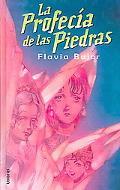La Profecia de las Piedras/The Prophecy of the Stone