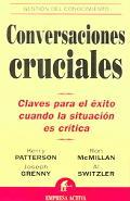 Conversaciones Cruciales / Crucial Conversations