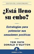 Esta Lleno Su Cubo?/ How Full Is Your Bucket? Estrategias para Potenciar sus Emociones Positivas / Positive Strategies for Work and Life