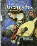 Los arcngeles: Un plan de curacin