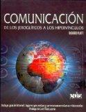 Comunicacion/ Communication: De Los Jeroglificos a Los Hipervinculos (Spanish Edition)