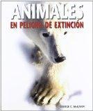 Animales en peligro de extincin de extincin