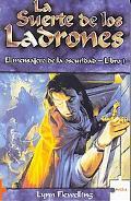 La Suerte De Los Ladrones/ the Luck of the Thieves