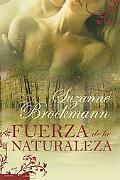 Fuerza de la Naturaleza (Spanish Edition)