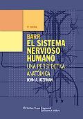 Barr el Sistema Nervioso Humano : Una perspectiva Anatómica