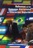 Reformas en los sistemas nacionales de educacion superior / Reforms in National Systems of H...