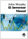 El Inversor Visual / The Visual Investor (Spanish Edition)