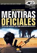 Mentiras Oficiales / Official Lies 10 Conspiraciones Que Han Cambiado La Historia / 10 Consp...