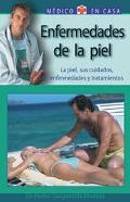 Enfermedades De La Piel / Skin Diseases La Piel, Sus Cuidados, Enfermedades y Tratamientos /...