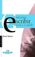 Guia Para Escribir Cartas E E-mails / Guide to Write Letters and E-mails