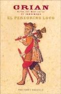 Peregrino Loco / The Crazy Pilgrim