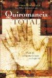 Quiromancia total (Spanish Edition)