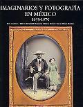 Imaginarios Y Fotografia En Mexico