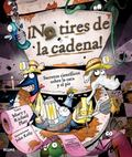 �No Tires de la Cadena! : Secretos Cient�ficos Sobre la Caca y el Pis