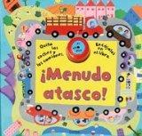 MENUDO ATASCO! (Spanish Edition)