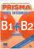 Prisma Fusion 2 Intermediate Levels (B1+ B2) - Student Book + 2 CDs (French Edition)
