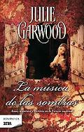 La musica de las sombras (Spanish Edition)