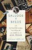 Saludos y besos / Treasures From the Attic: La extraordinaria historia de la familia de Ana ...