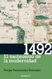 1492: El Nacimiento De La Modernidad / the Year the World Began (Spanish Edition)