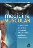 MEDICINA MUSCULAR, El REVOLUCIONARIO ACERCAMIENTO PARA MANTENER (Spanish Edition)