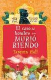 El hombre que murio riendo (Vish Puri Mysteries) (Spanish Edition)