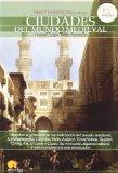 Breve historia de las ciudades del mundo medieval / Brief history of medieval cities in the ...