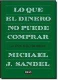 Lo Que el Dinero No Puede Comprar (Spanish Edition)