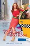 Delirios de Consumo de Becky Bloom (Em Portugues do Brasil)