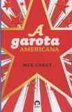 Garota Americana (A Garota Americana - Vol. 1) (Em Portugues do Brasil)