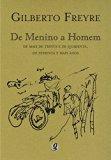 De Menino A Homem: de Mais de Trinta e de Quarenta (Em Portugues do Brasil)