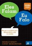 Eles Falam, Eu Falo - Um Guia Completo Para Desenvolver a Arte da Escrita (Em Portugues do B...