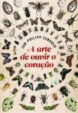 Arte de Ouvir O Coracao (Em Portugues do Brasil)