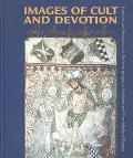 Images of Cult and Devotion Function and Reception of Christian Images in Medieval and Post-...