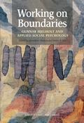 Working on Boundaries Gunnar Hjelholt and Applied Social Psychology