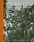 Damascus : Ottoman Modernity and Urban Transformation (1808-1918)