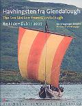 The Sea Stallion from Glendalough (Havhingsten fra Glendalough): Roskilde - Dublin 2007, Pic...