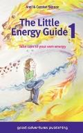 Little Energy Guide 1 : Take care of your own Energy