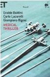 Medical Thriller (Italian Edition)