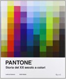 Pantone. Storia del XX secolo a colori