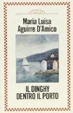 Il dinghy dentro il porto (La Piccola scala Rizzoli) (Italian Edition)