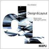 Design & Layout. Dalla teoria al progetto grafico