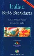 Italian Bed & Breakfasts 1,200 Special Places to Stay in Italy